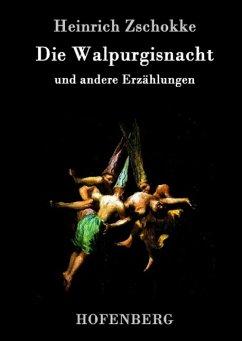 Die Walpurgisnacht - Zschokke, Heinrich