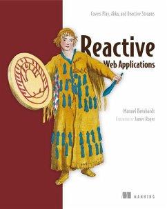 Reactive Web Applications: Covers Play, Akka, a...