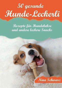 50 gesunde Hunde-Leckerli