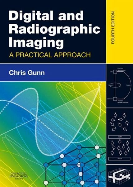 Digital and Radiographic Imaging (eBook, ePUB) von Chris ...