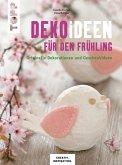 Dekoideen für den Frühling (eBook, PDF)