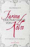 Farina - Der Parfumeur von Köln (eBook, ePUB)