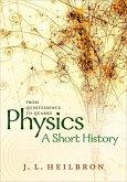 Physics: a short history from quintessence to quarks (eBook, ePUB)