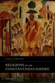 Religions of the Constantinian Empire (eBook, ePUB)