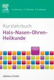 Kurzlehrbuch Hals-Nasen-Ohren-Heilkunde (eBook, ePUB)