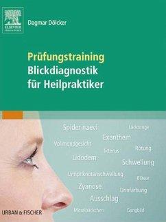 Prüfungstraining Blickdiagnostik für Heilpraktiker (eBook, ePUB) - Dölcker, Dagmar