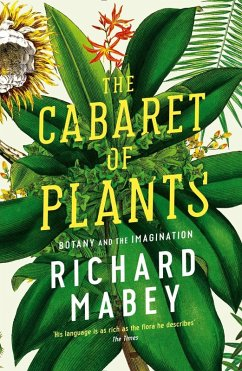 Cabaret of Plants (eBook, ePUB) - Richard Mabey