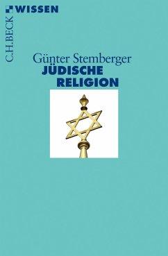 Jüdische Religion (eBook, ePUB) - Stemberger, Günter
