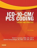 ICD-10-CM/PCS Coding: Theory and Practice, 2014 Edition - E-Book (eBook, ePUB)