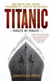Titanic: Minute by Minute