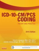 ICD-10-CM/PCS Coding: Theory and Practice, 2015 Edition - E-Book (eBook, ePUB)