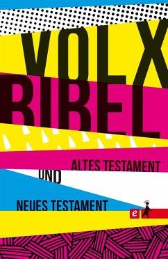 Die Volxbibel - Altes und Neues Testament (eBook, ePUB) - Dreyer, Martin