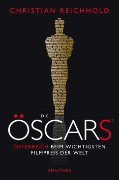 Die Öscars® (eBook, ePUB) - Reichhold, Christian