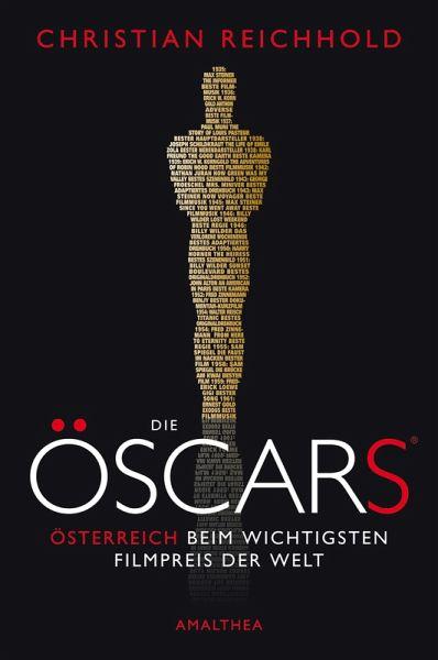Die Öscars® (eBook, ePUB) - Reichhold, Christian