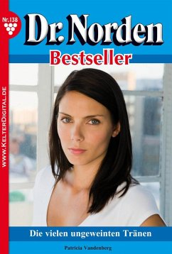 Dr. Norden Bestseller 138 - Arztroman (eBook, e...