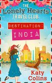 Destination India (The Lonely Hearts Travel Club, Book 2) (eBook, ePUB)