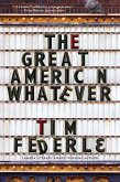 The Great American Whatever (eBook, ePUB)
