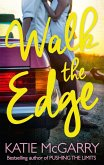 Walk The Edge (Thunder Road, Book 2) (eBook, ePUB)