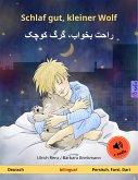 Schlaf gut, kleiner Wolf – راحت بخواب، گرگ کوچک. Zweisprachiges Kinderbuch (Deutsch – Persisch (Farsi)) (eBook, ePUB)