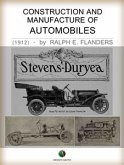 Construction and Manufacture of Automobiles (eBook, ePUB)