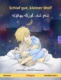 Schlaf gut, kleiner Wolf – شهو شاد، گورگه بچکۆله (Deutsch – Kurdisch (Sorani)). Zweisprachiges Kinderbuch, ab 2-4 Jahren (eBook, ePUB)