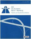 A24 Die Autobahn Berlin - Hamburg