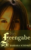 Die Feengabe (eBook, ePUB)