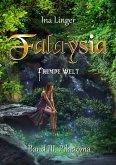 Piladoma / Falaysia - Fremde Welt Bd.3 (eBook, ePUB)