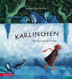 Karlinchen - Fuchshuber, Annegert
