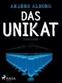 Das Unikat (eBook, ePUB)