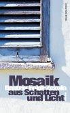 Mosaik aus Schatten und Licht (eBook, ePUB)