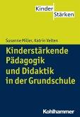 Kinderstärkende Pädagogik in der Grundschule (eBook, PDF)