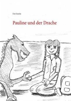 Pauline und der Drache (eBook, ePUB)