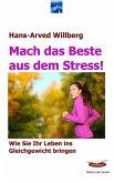Mach das Beste aus dem Stress (eBook, ePUB)