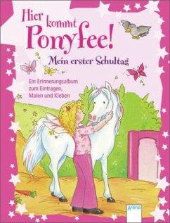 Hier kommt Ponyfee! - Mein erster Schultag (Mängelexemplar) - Zoschke, Barbara