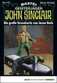 Die Heroin-Zombies / John Sinclair Bd.1039 (eBook, ePUB)