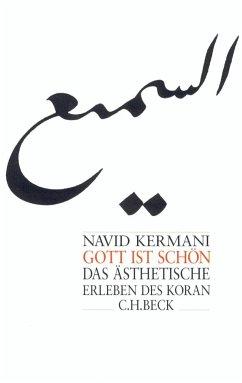 Gott ist schön - Kermani, Navid
