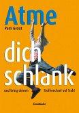 Atme Dich schlank (eBook, ePUB)