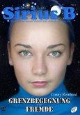 Sirius B - Abenteuer in neuen Welten und fremden Galaxien (eBook, PDF)