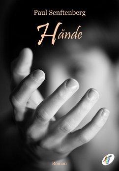Hände (eBook, ePUB) - Senftenberg, Paul