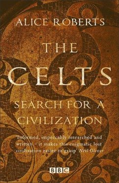The Celts - Roberts, Dr. Alice