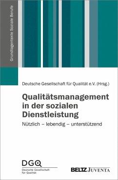 Qualitätsmanagement in der sozialen Dienstleistung (eBook, PDF)