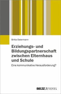 Erziehungs- und Bildungspartnerschaft zwischen Elternhaus und Schule (eBook, PDF) - Ostermann, Britta