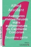 Aventures merveilleuses mais authentiques du Capitaine Corcoran (grands caractères)