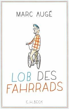 Lob des Fahrrads - Augé, Marc