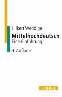Mittelhochdeutsch - Weddige, Hilkert