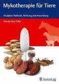 Mykotherapie für Tiere