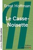 Le Casse-Noisette (grands caractères)