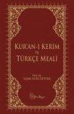Kuran-i Kerim ve Türkce Meali