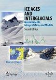 Ice Ages and Interglacials (eBook, PDF)